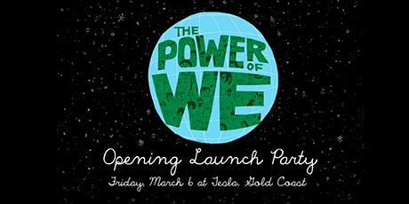 Opening Launch Party tickets