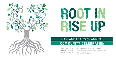 Oakland Leaf's 5th Annual Community Celebration: Root In, Rise Up! tickets