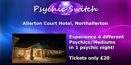 Psychic Switch - Northallerton tickets