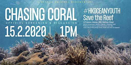 Ocean Youth Movie Screening - Netflix Original Chasing Corals @ Eaton House
