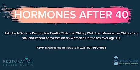 Hormones Over 40 tickets