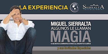 Algunos Le Llaman Magia : La Experiencia boletos