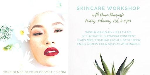February Hands On Skincare  Workshop