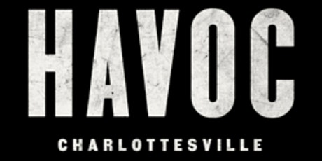 Cry Havoc : Charlottesville and the American Democracy Under Siege tickets
