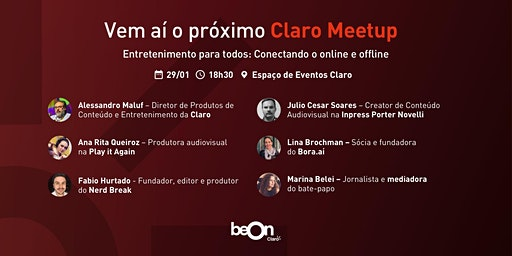 Claro Meetup - Entretenimento para todos