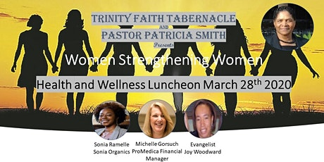 Women Strengthening Women/Health Wellness Luncheon tickets