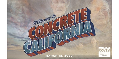 Concrete California –  Preventing California's Last Harvest