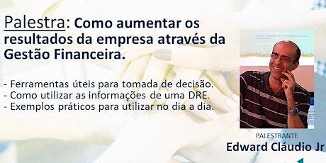Café com Negócios + Palestra: Como aumentar os resultados da empresa com a Gestão Financeira! ingressos