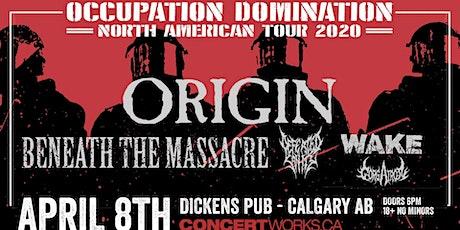 ORIGIN w/ Beneath the Massacre, Defeated Sanity, Wake & Gorgatron tickets