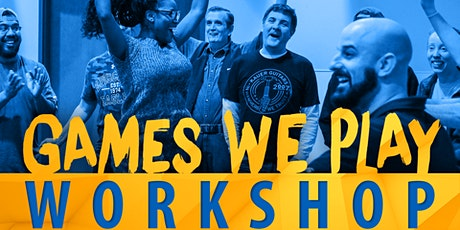Games We Play Workshop - April 23, 2020 tickets
