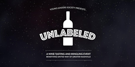Unlabeled presented by United Way's Young Leaders Society tickets