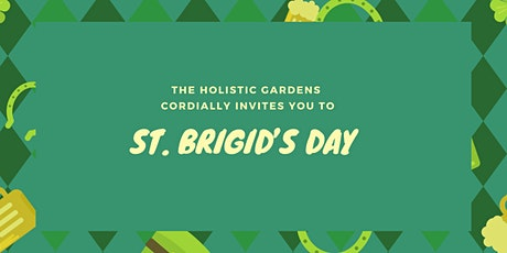 St. Brigid's Day at The Holistic Gardens tickets