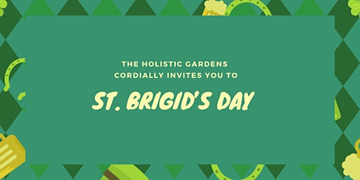 St. Brigid's Day at The Holistic Gardens