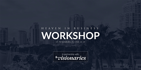 Heaven in Business  Workshop | St. Petersburg, FL tickets