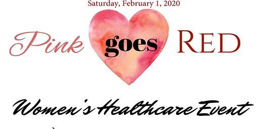 Pink Goes Red - A Women's Healthcare Event