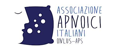 Assemblea Nazionale Associazione Apnoici Italiani Onlus Aps biglietti
