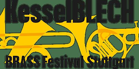 KesselBLECH - BRASS Festival Stuttgart Tickets