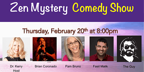 Zen Mystery Comedy Show tickets