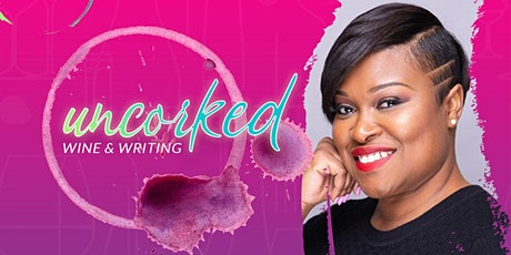 Uncorked! A Wine & Writing Experience  tickets