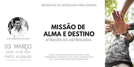 Missão de Alma e Destino através da Astrologia - para homens ingressos