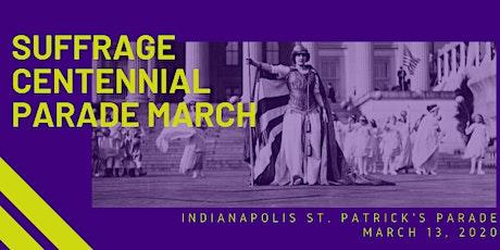 Suffragist Marchers @ Indy St. Patrick's Parade tickets