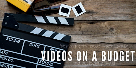 How to Create Videos on a Budget tickets