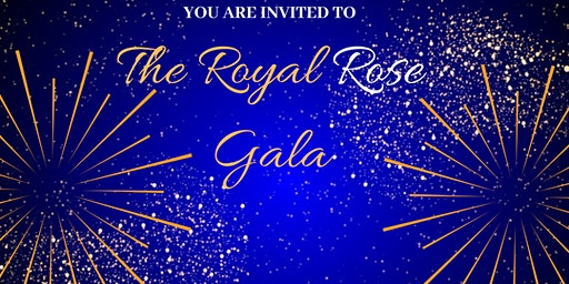 The Royal Rose Gala (Honoring All Home Health Aides & S.T.N.A's)