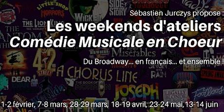"""Atelier """"Comédie Musicale en Choeur"""" n°5 (7-8mars) billets"""