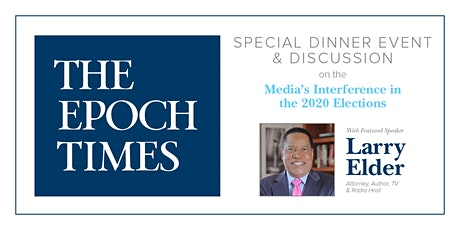 Larry Elder on Media's Interference in the 2020 Elections tickets