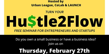 Hustle 2 Flow: Free Small Business Seminar tickets