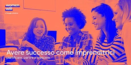 Women Will - Avere successo come imprenditrici biglietti