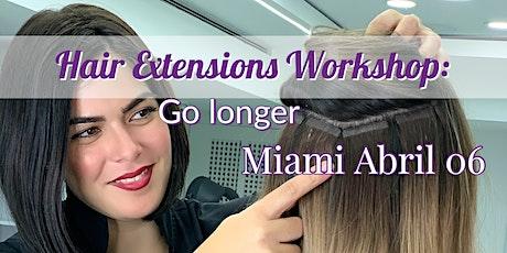 Hair Extensions Workshop: Go longer entradas