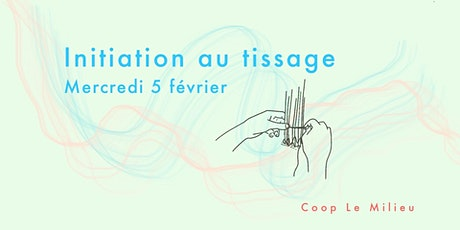 Atelier d'Initiation au Tissage billets