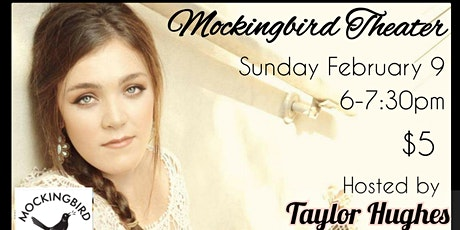 Mockingbird Sunday Songwriter Night Series February 9th tickets