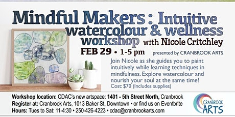 Mindful Makers: Intuitive Watercolor and Wellness Workshop tickets