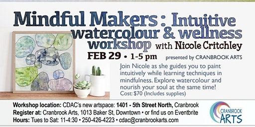 Mindful Makers: Intuitive Watercolor and Wellness Workshop