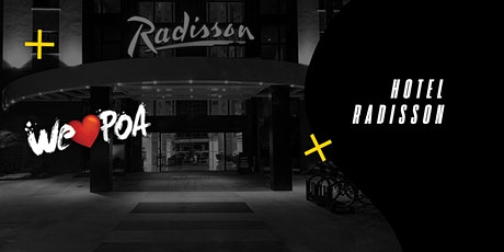 Hospedagem Radisson -  We Love POA ingressos