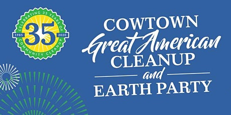 2020 Cowtown Great American Cleanup - Cancelled tickets