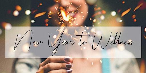 New Year to Wellness