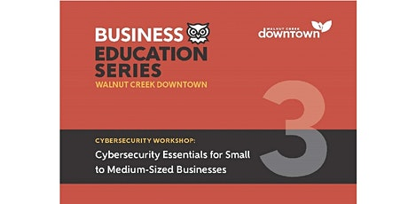 Cybersecurity Essentials for Small to Medium-Sized Businesses tickets