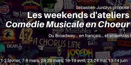 """Atelier """"Comédie Musicale en Choeur"""" n°9 (13-14 juin) """"Last Chance"""" tickets"""