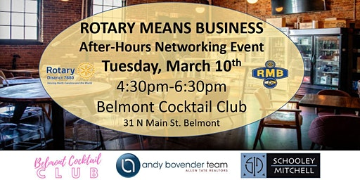 Rotary Means Business (District #7680) Network After-Hours March 10th