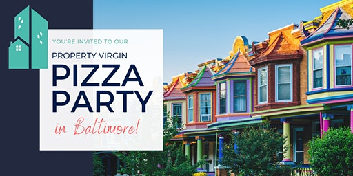 Property Virgin Pizza Party in Baltimore!