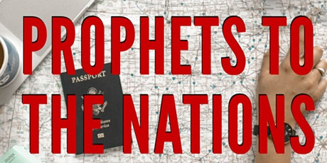 Prophets to the Nations with Apostles Tom and Jane Hamon tickets