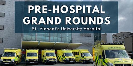 Pre-Hospital Grand Rounds - SVUH - Feb 2020