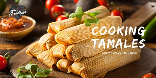 Cooking Night - Tamales