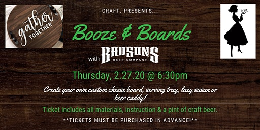 Booze & Boards at Bad Sons: Pick Your Own!