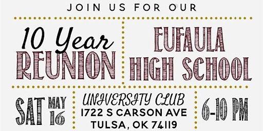 Eufaula High School Class of 2010 - Ten Year Reunion