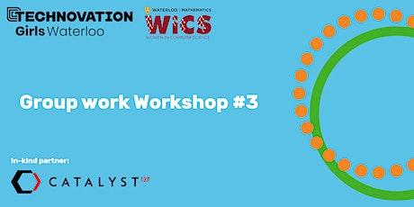 Technovation: Group-work Workshop 3 tickets