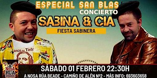 Concierto Especial San Blas Sabina Cía en Vigo